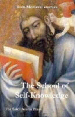 The School of Self Knowledge: A Symposium from Medieval Sources als Taschenbuch