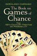 The Book on Games of Chance: The 16th Century Treatise on Probability