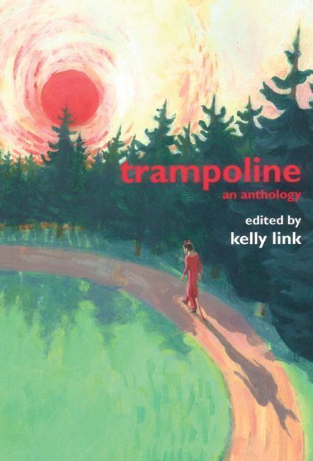 Trampoline: An Anthology als Taschenbuch
