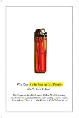 Wild East: Stories from the Last Frontier als Buch (gebunden)
