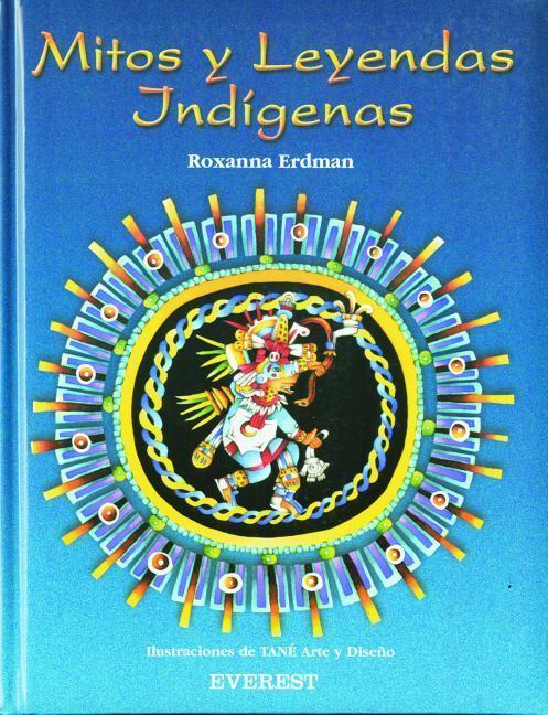 Mitos y leyendas indígenas als Taschenbuch
