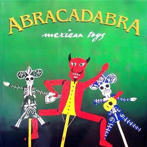 Abracadabra: Mexican Toys als Buch
