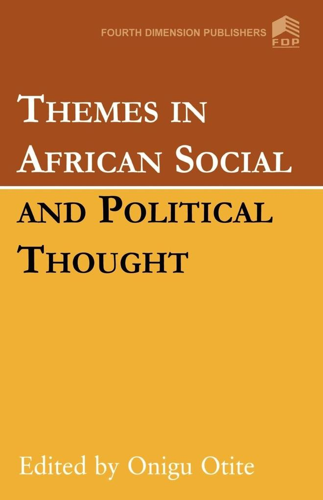 Themes in African Social and Political Thought als Taschenbuch