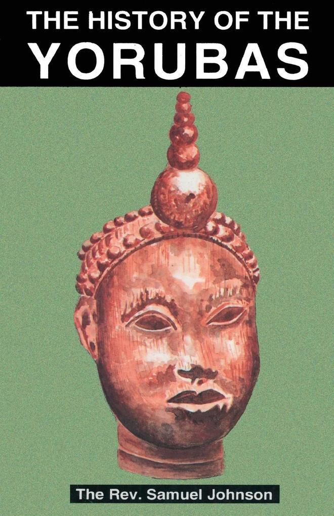 The History of the Yorubas als Taschenbuch