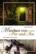 Märchen von Tür und Tor