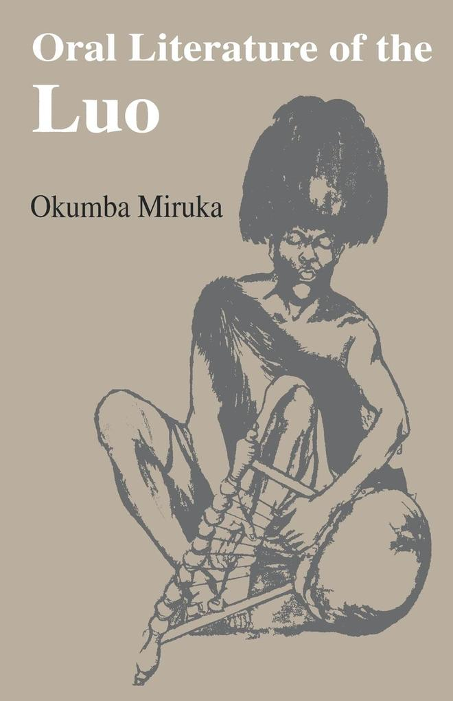 Oral Literature of the Luo als Buch