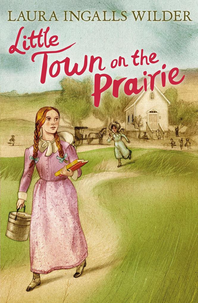 Little Town on the Prairie als Taschenbuch