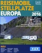 Reisemobil Stellplätze in Europa 2016