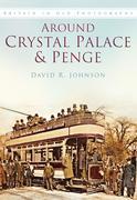 Around Crystal Palace & Penge