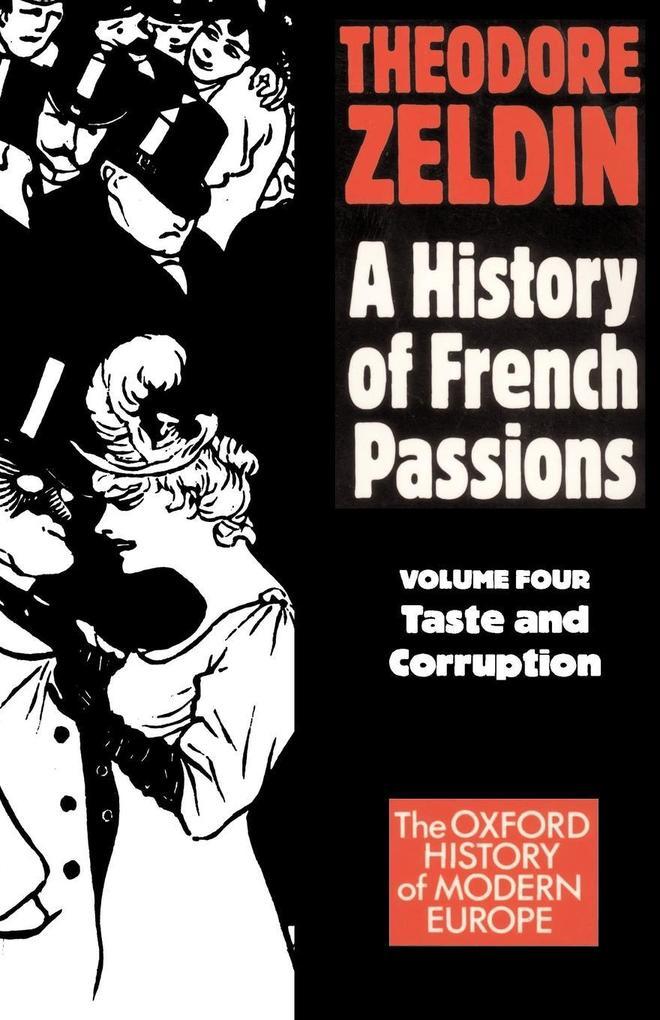France, 1848-1945: Taste and Corruption als Taschenbuch