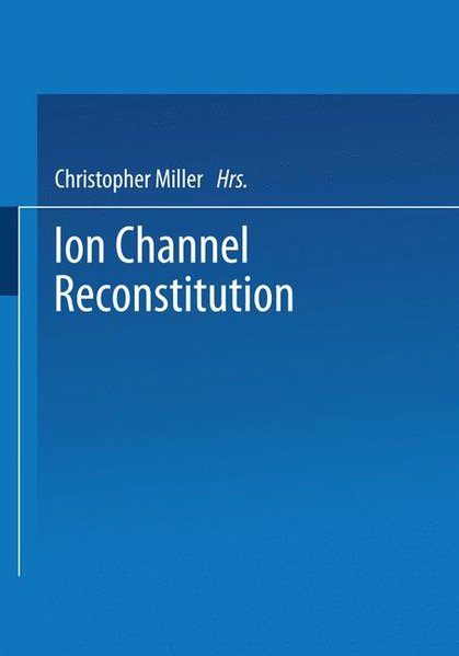 ION CHANNEL RECONSTITUTION 198 als Buch