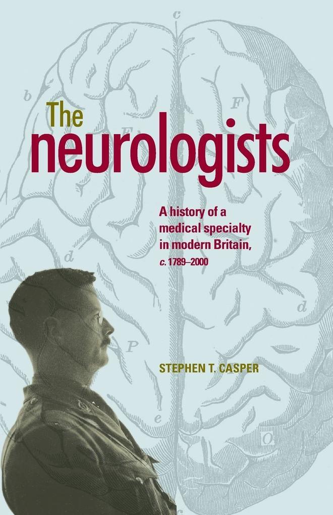 The neurologists als Taschenbuch von Stephen T....