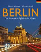 Berlin - Die Sehenswürdigkeiten in Bildern