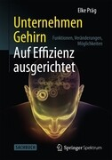 Unternehmen Gehirn: Auf Effizienz ausgerichtet