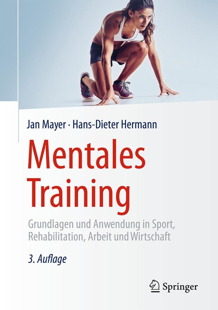 Mentales Training als Buch von Jan Mayer, Hans-...
