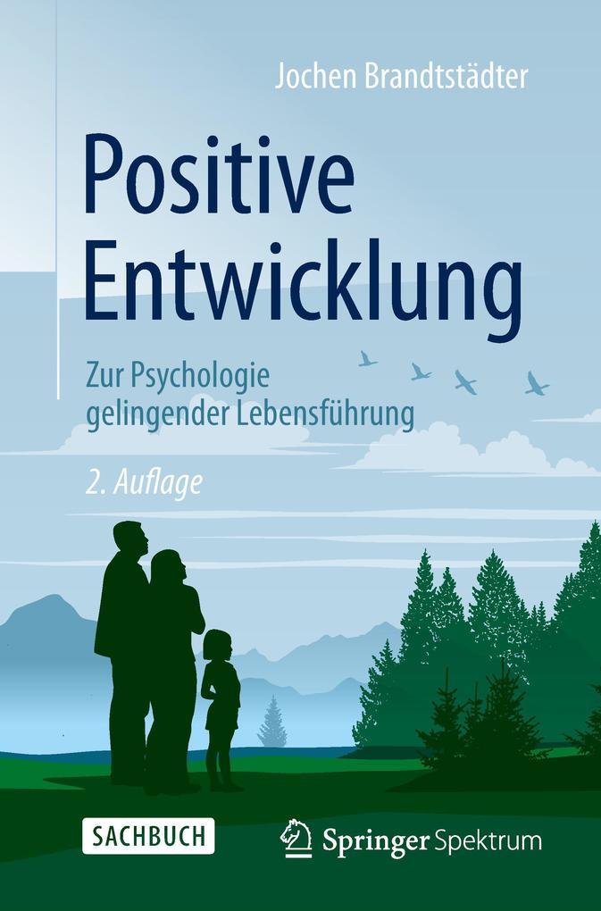 Positive Entwicklung als Buch von Jochen Brandt...