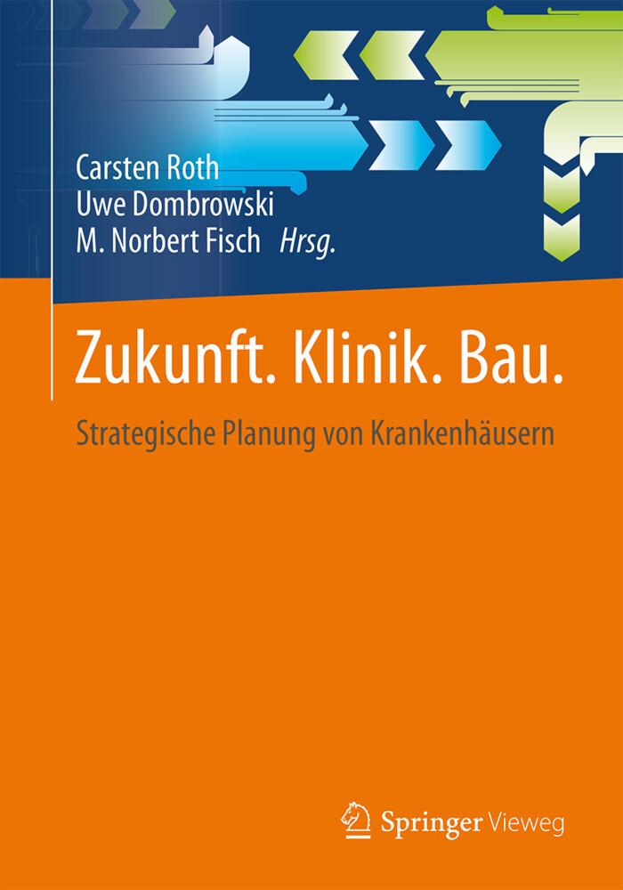 Zukunft. Klinik. Bau. als Buch von Jan Holzhaus...