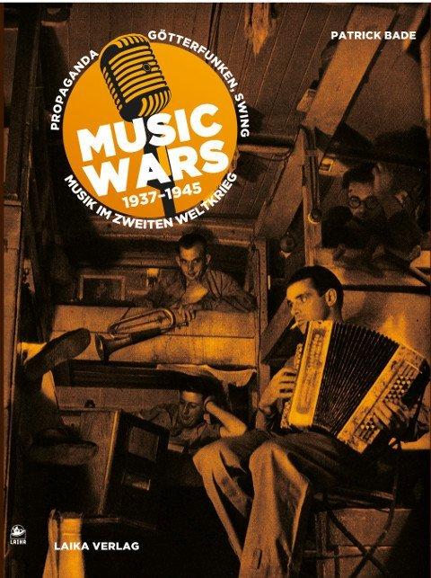 Music Wars 1937-1945 als Buch von Patrick Bade