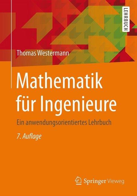 Mathematik für Ingenieure als Buch von Thomas W...