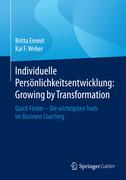 Individuelle Persönlichkeitsentwicklung: Growing by Transformation