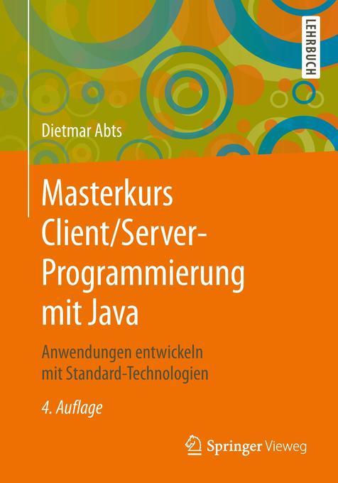 Masterkurs Client/Server-Programmierung mit Jav...
