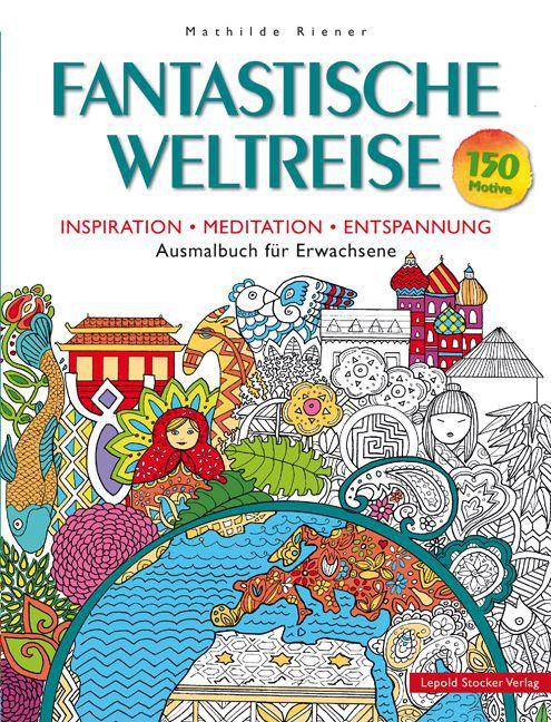 Fantastische Weltreise als Buch von Mathilde Ri...