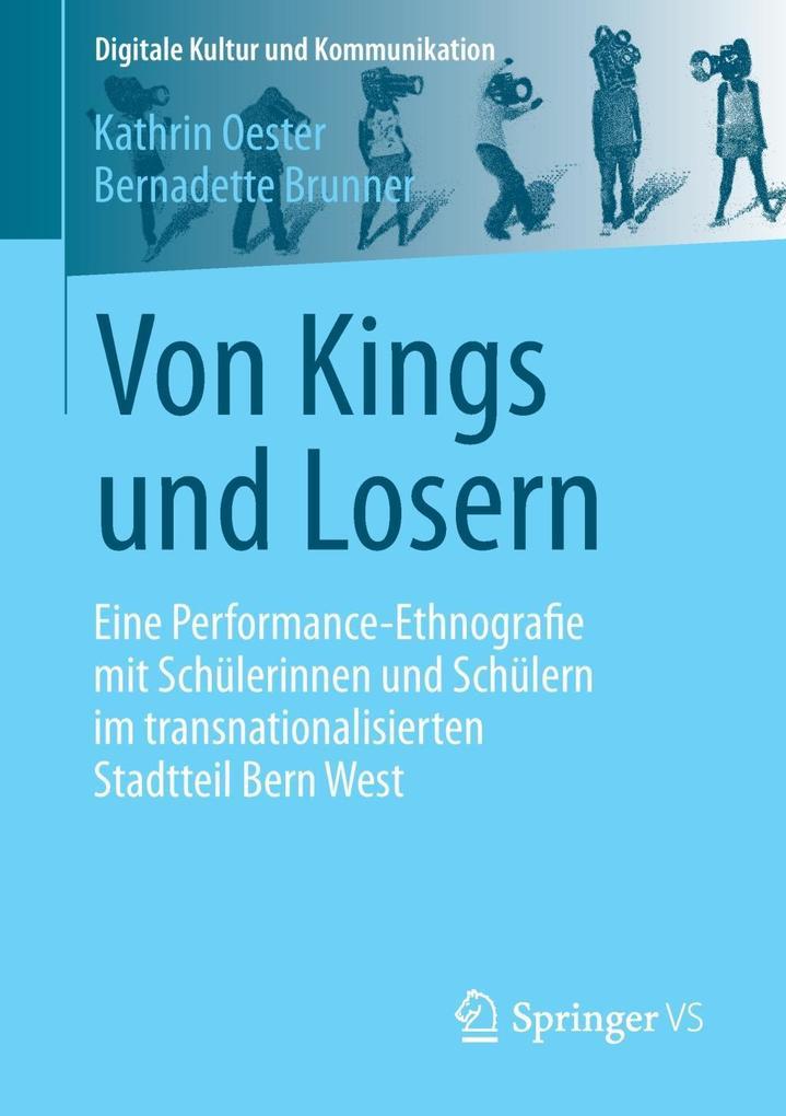 Von Kings und Losern als Buch von Kathrin Oeste...