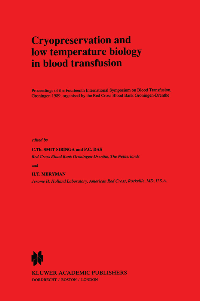 Cryopreservation and low temperature biology in blood transfusion als Buch (gebunden)