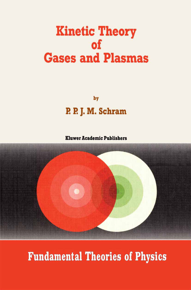 Kinetic Theory of Gases and Plasmas als Buch