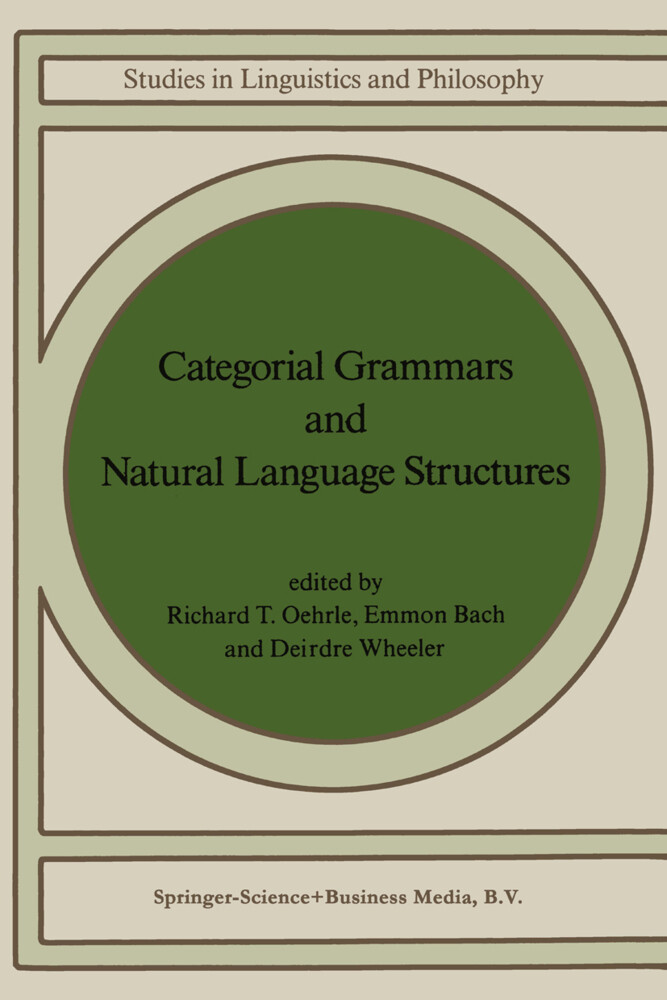 Categorial Grammars and Natural Language Structures als Buch