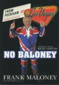 No Baloney: From Peckham to Las Vegas als Buch