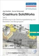 Crashkurs SolidWorks - Teil 3