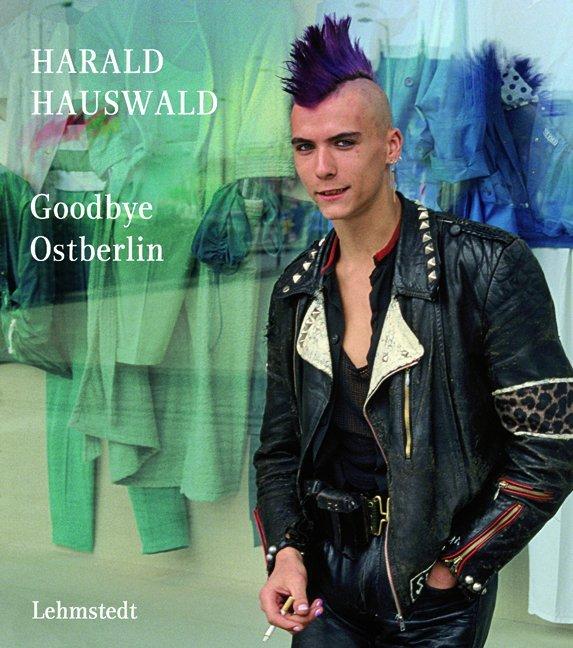 Goodbye Ostberlin als Buch (gebunden)