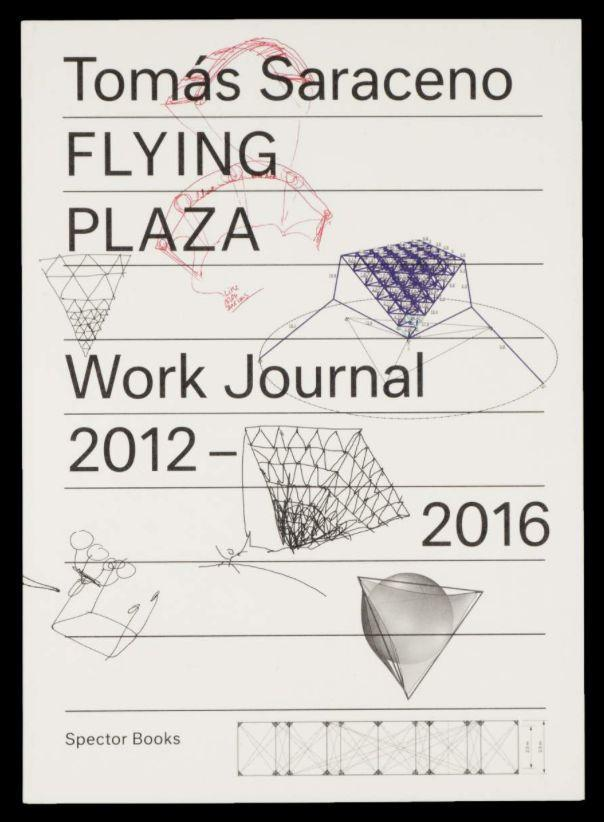 Flying Plaza. Work Journal 2012 - 2016 als Buch