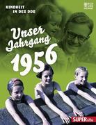 Unser Jahrgang 1956