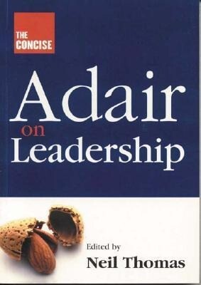 The Concise Adair on Leadership als Buch