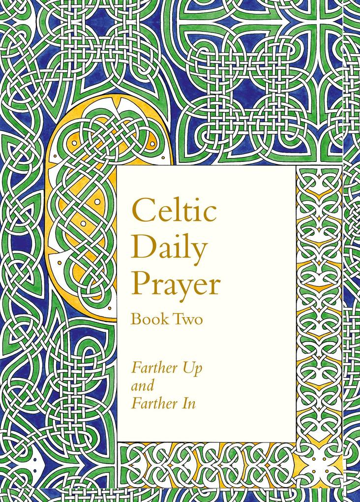 Celtic Daily Prayer: Book Two als Buch von Nort...