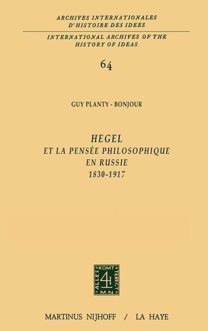 Hegel et la pensée philosophique en Russie, 1830-1917 als Buch