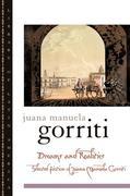 Dreams and Realities: Selected Fiction of Juana Manuela Gorriti