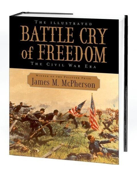 The Illustrated Battle Cry of Freedom: The Civil War Era als Buch