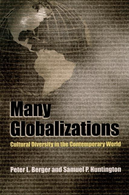 Many Globalizations: Cultural Diversity in the Contemporary World als Taschenbuch