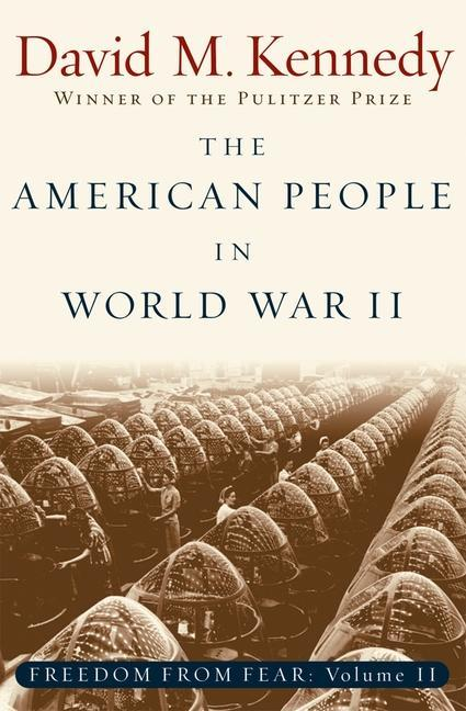 The American People in World War II: Freedom from Fear Part Two als Taschenbuch