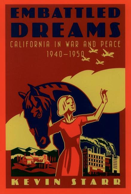 Embattled Dreams: California in War and Peace, 1940-1950 als Taschenbuch
