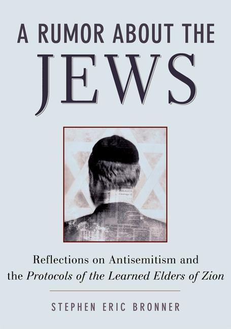 A Rumor about the Jews: Antisemitism, Conspiracy, and the Protocols of Zion als Taschenbuch