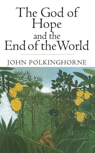 The God of Hope and the End of the World als Taschenbuch