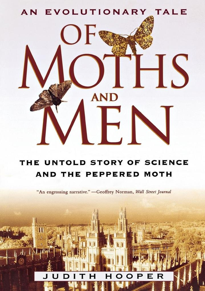 Of Moths and Men: An Evolutionary Tale: The Untold Story of Science and the Peppered Moth als Taschenbuch