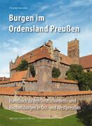 Burgen im Ordensland Preußen