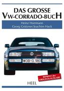 Das große VW-Corrado-Buch