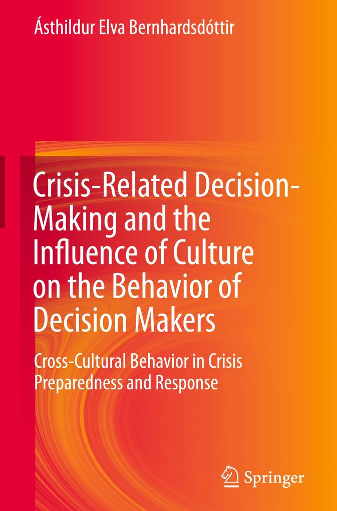 Crisis-Related Decision-Making and the Influenc...