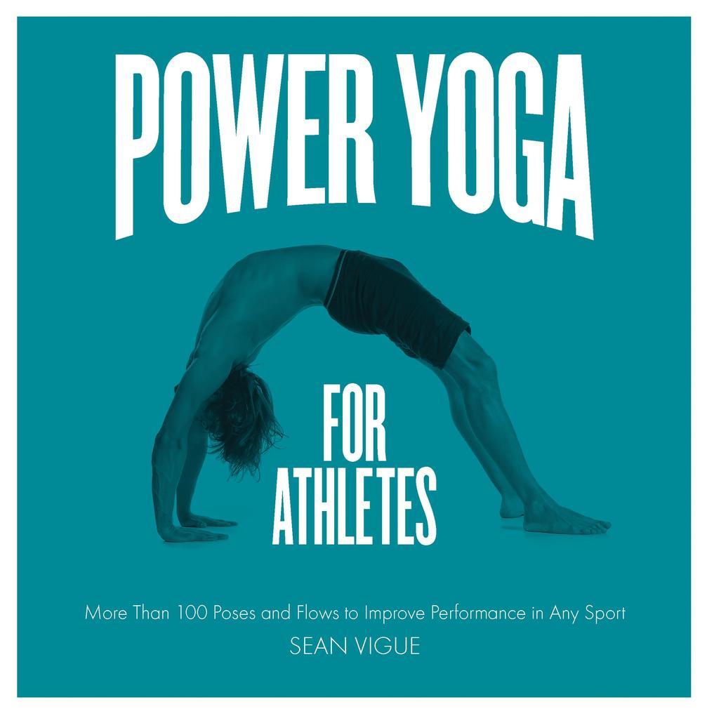 Power Yoga for Athletes als eBook Download von ...